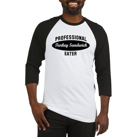 Pro Turkey Sandwich eater Baseball Jersey