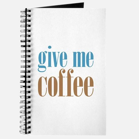 Give Me Coffee Journal