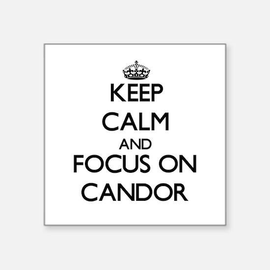 Keep Calm and focus on Candor Sticker