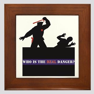 Who Is The REAL Danger? Framed Tile