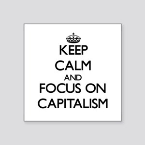 Keep Calm and focus on Capitalism Sticker