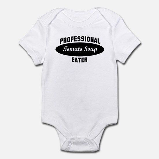 Pro Tomato Soup eater Infant Bodysuit