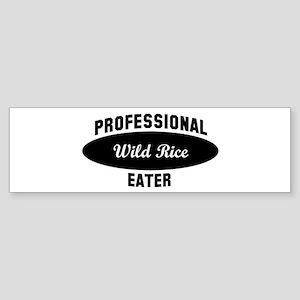 Pro Wild Rice eater Bumper Sticker