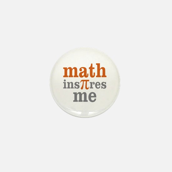 Math Inspires Me Mini Button
