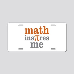 Math Inspires Me Aluminum License Plate