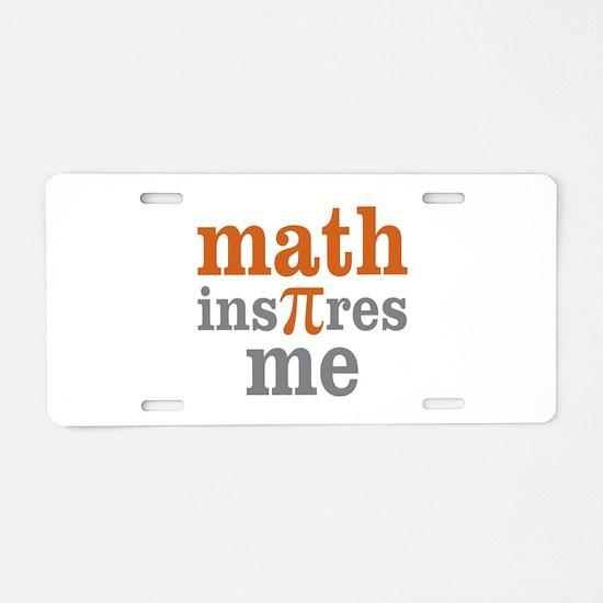 Math Inspires Me Aluminum License Plate