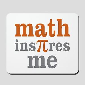 Math Inspires Me Mousepad