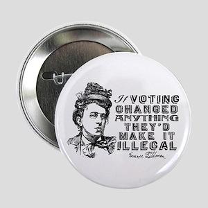 "Emma Goldman On Voting 2.25"" Button"