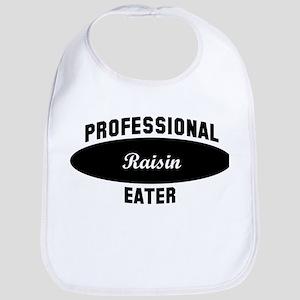Pro Raisin eater Bib