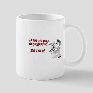 On The 8th Day God Created BIG COCK!! Mugs