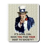 Debt 2 Society Mousepad