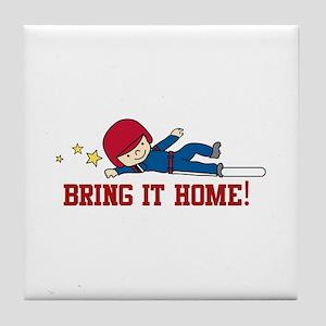 Bring It Home Tile Coaster