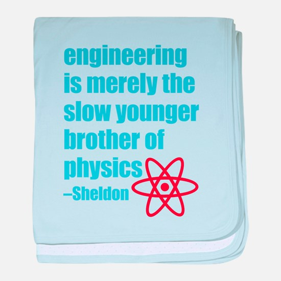 Big Bang Theory - Engineering Quote baby blanket