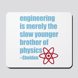 Big Bang Theory - Engineering Quote Mousepad