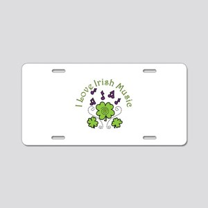 Love Irish Music Aluminum License Plate