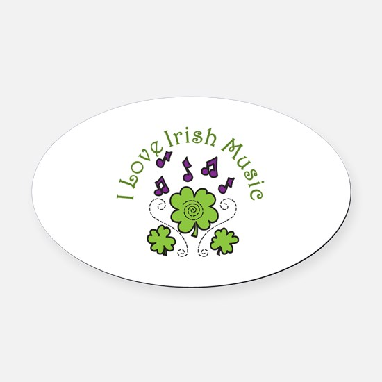 Love Irish Music Oval Car Magnet