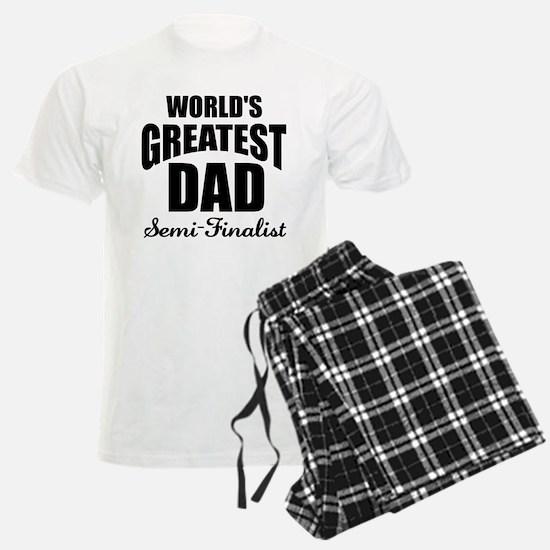 Greatest Dad Semi-Finalist Pajamas