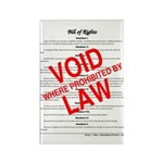 Bill of Rights: Void by Law Rectangle Magnet