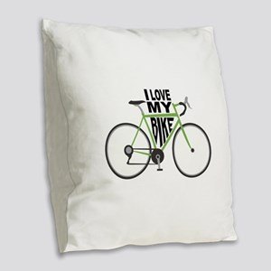 I Love My Bike Burlap Throw Pillow