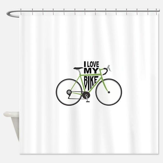 I Love My Bike Shower Curtain