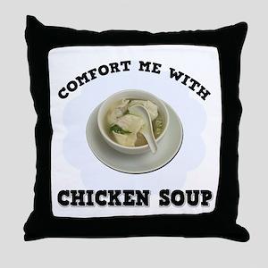 Comfort Chicken Soup Throw Pillow