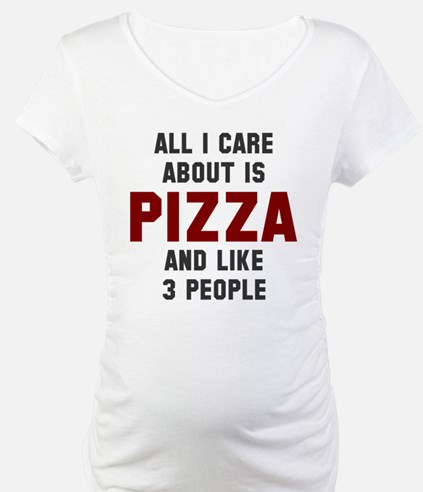 I care about pizza Shirt