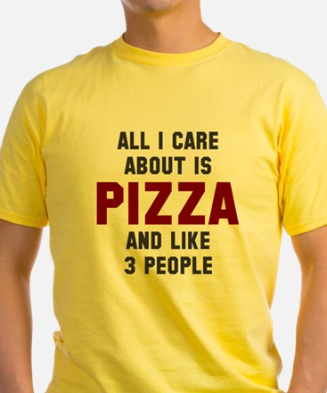 I care about pizza T