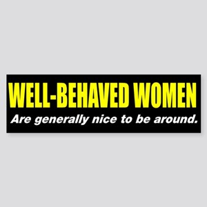 Well-behaved women Sticker (Bumper)