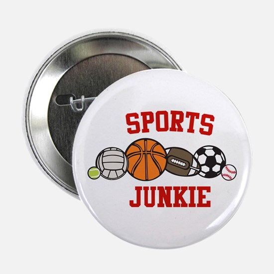 "Sports Junkie 2.25"" Button"