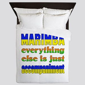Marimba everything else is just accomp Queen Duvet