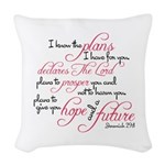Jeremiah 29:11 Design Woven Throw Pillow