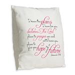 Jeremiah 29:11 Design Burlap Throw Pillow