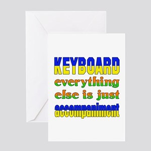 Keyboard everything else is just acc Greeting Card