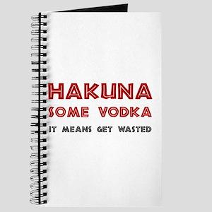 Hakuna Some Vodka Journal