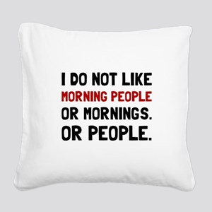Morning People Square Canvas Pillow