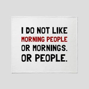 Morning People Throw Blanket