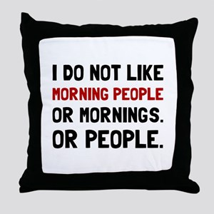 Morning People Throw Pillow