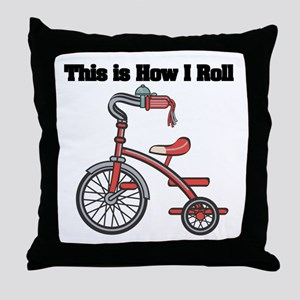 How I Roll (Tricycle) Throw Pillow
