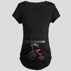 How I Roll (Tricycle) Maternity Dark T-Shirt
