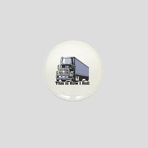 How I Roll (Tractor Trailer) Mini Button