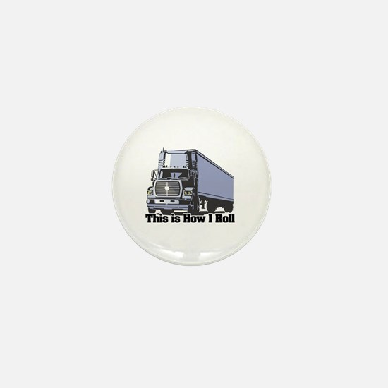 How I Roll (Tractor Trailer) Mini Button