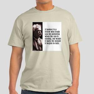 """Twain """"A Banker"""" Light T-Shirt"""