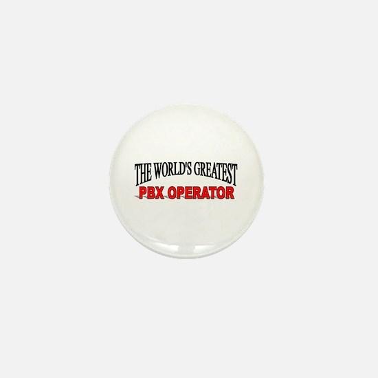 """The World's Greatest PBX Operator"" Mini Button"