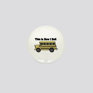 How I Roll (Short Yellow School Bus) Mini Button