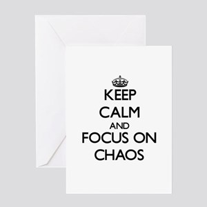 Keep Calm and focus on Chaos Greeting Cards