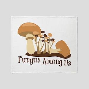 Fungus Among Us Throw Blanket