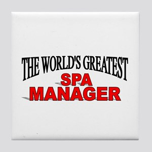 """""""The World's Greatest Spa Manager"""" Tile Coaster"""