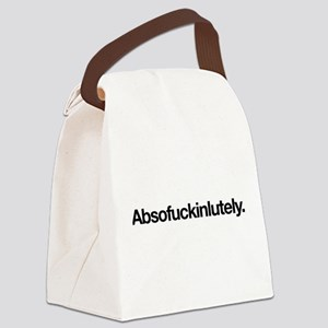 Absofuckinlutely Canvas Lunch Bag