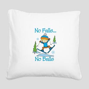 No Falls... No Balls Square Canvas Pillow