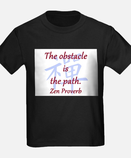 The Obstacle Is the Path T